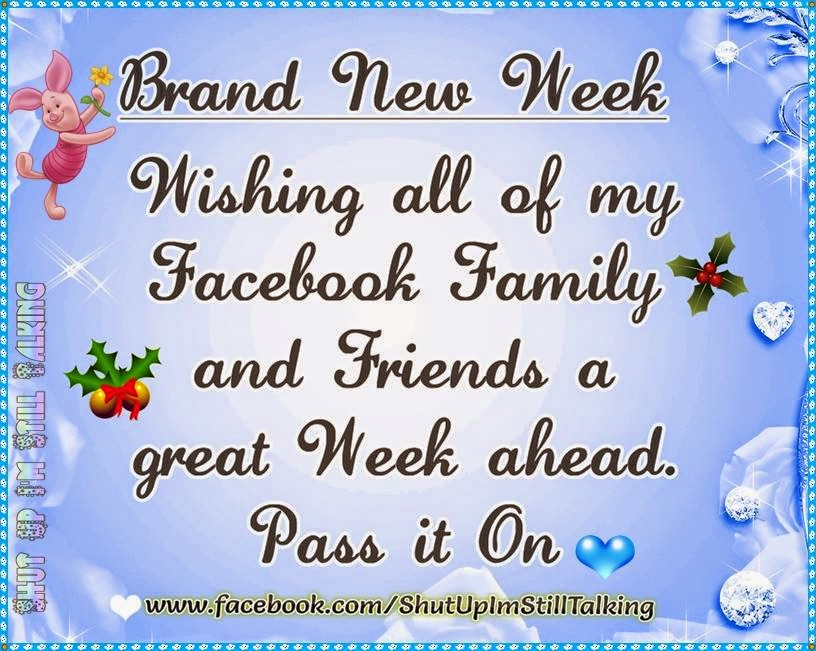 Brand New Love Quotes: Brand New Week Quotes