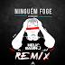 Os Moikanos - Ninguem Foge (Dj Helio Baiano Remix) 2017 [Blog mandasom 923400192]