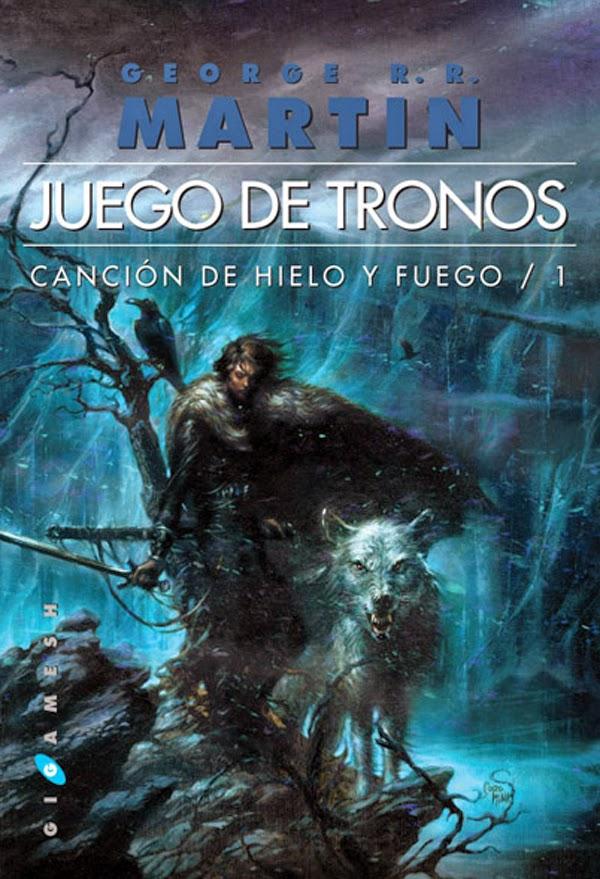 Canción De Hielo Y Fuego I: Juego De Tronos, George R. R. Martin