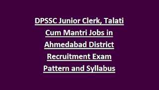 DPSSC Junior Clerk, Talati Cum Mantri Jobs in Ahmedabad District Recruitment Exam Pattern and Syllabus