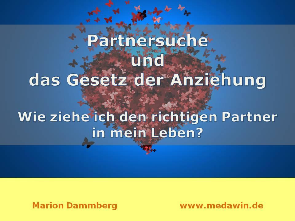 Partnersuche gesetz der anziehung