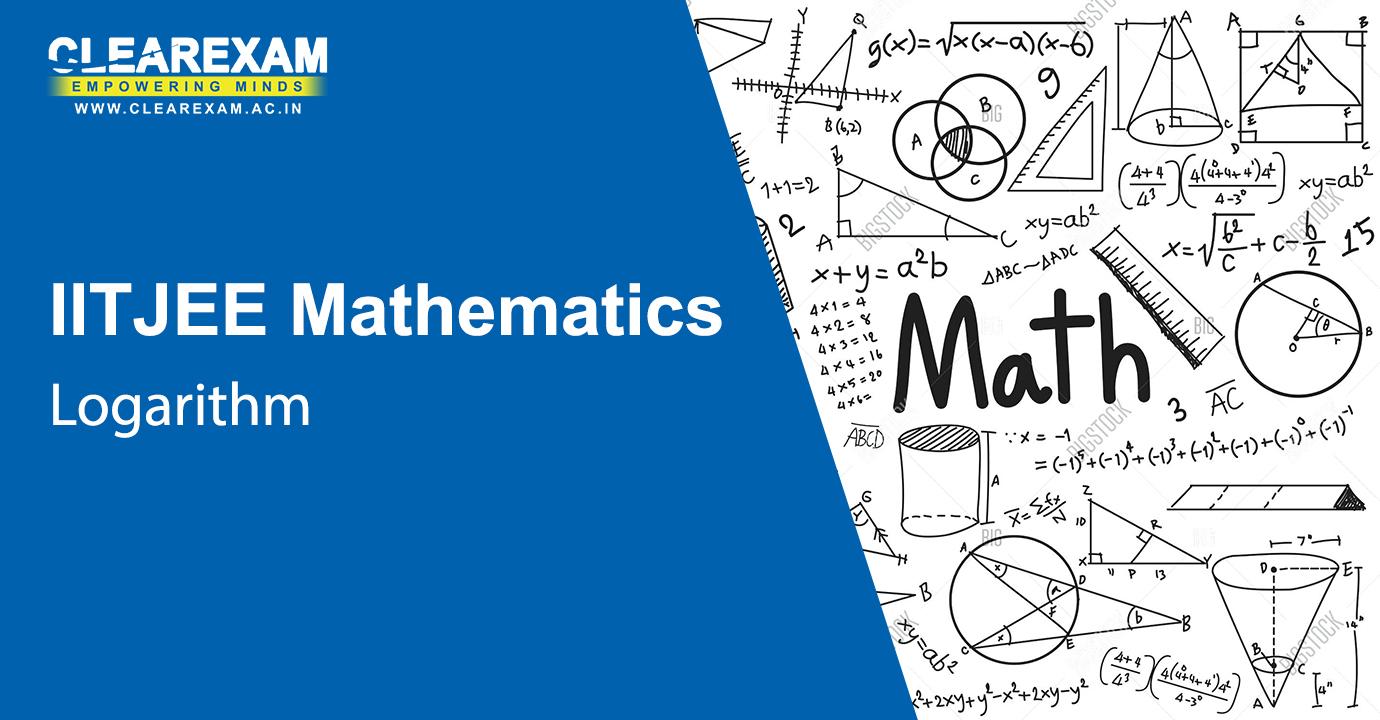IIT JEE Mathematics Logarithm