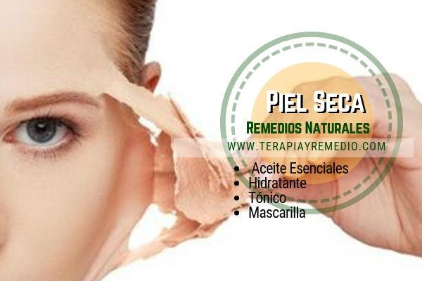 Remedios naturales para la piel seca con aceites esenciales, hidratante, tónico y mascarilla