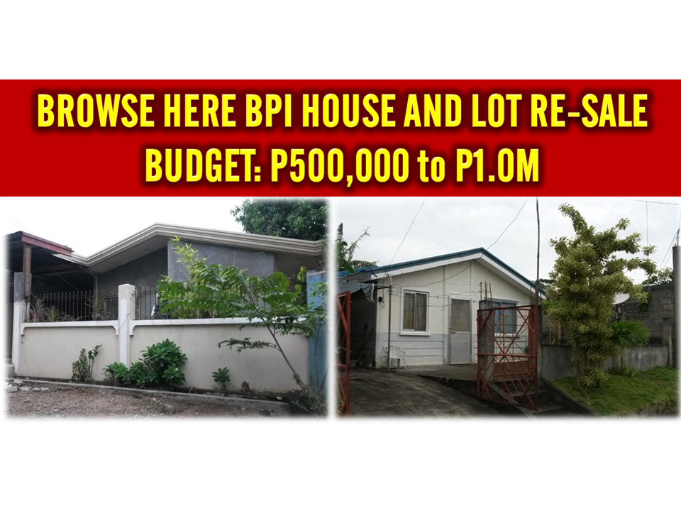Bpi bank house resell of house assets for budget p500 000 for Small house design worth 500 000 pesos