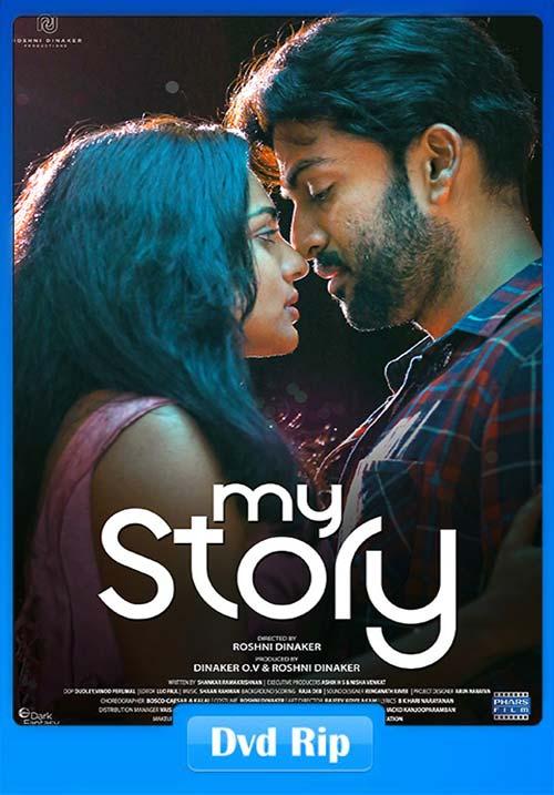 My Story 2018 Malayalam 720p DVDRip ESub x264   480p 300MB   100MB HEVC Poster