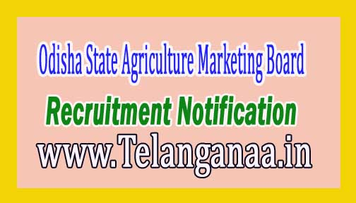 Odisha State Agriculture Marketing Board OSAMB Recruitment Notification 2017