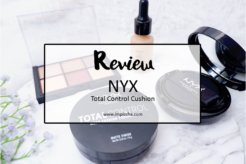 Review NYX Total Control Cushion