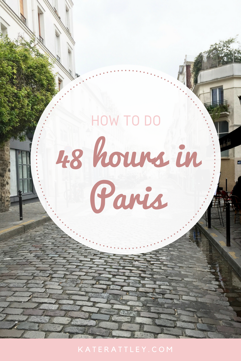 Paris in a budget in 48 hours