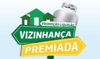 Promoção Vizinhança Premiada Liquigás vizinhancapremiada.com.br