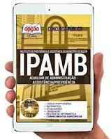 Apostila Ipamb 2017 Auxiliar de Administração