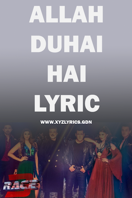 ALLAH DUHAI HAI LYRIC | Race 3 | Salman Khan | JAM8 | Video