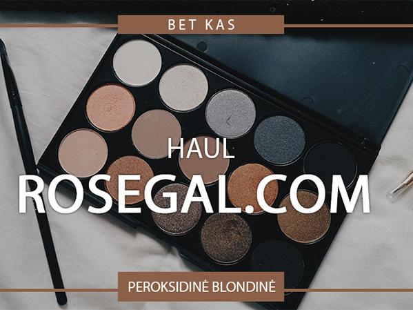 ROSEGAL.COM HAUL