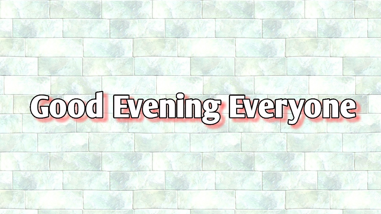 beautiful wall image with good evening everyone hd download