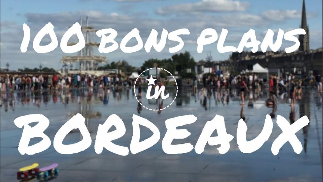 Visiter Bordeaux : 100 idées d'activités et sorties