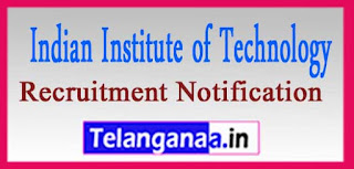 IIT Kanpur (Indian Institute of Technology Kanpur) Recruitment Notification 2017 Last Date 11-05-2017
