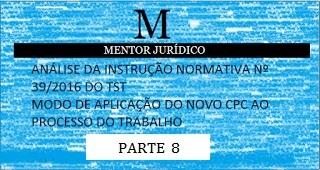 INSTRUÇÃO NORMATIVA N. 39/2016 DO TST