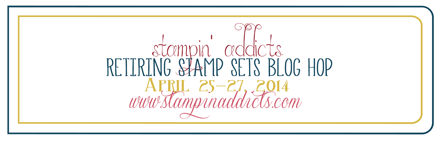 http://www.stampinaddicts.com/forums/general-stampin-talk/9500-retiring-blog-hop-april-25-2014-a.html