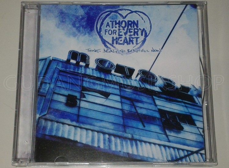 Band A Thorn For Every Heart Album Things Arent So Beautiful Now Format CD Audio Original Number Of Disc 1 Rilis C 2004