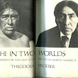 Ishi in Two Worlds A Biography of the Last Wild Indian in North America by Theodora Kroeber