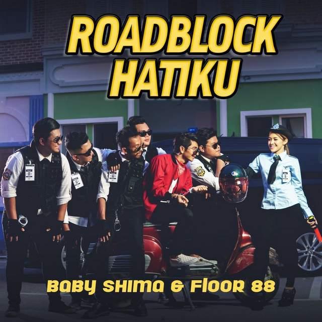 Lirik Lagu Roadblock Hatiku Baby Shima & Floor 88