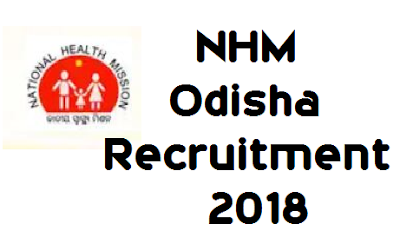 NHM Odisha Recruitment 2018- Apply for 21 Manager Post