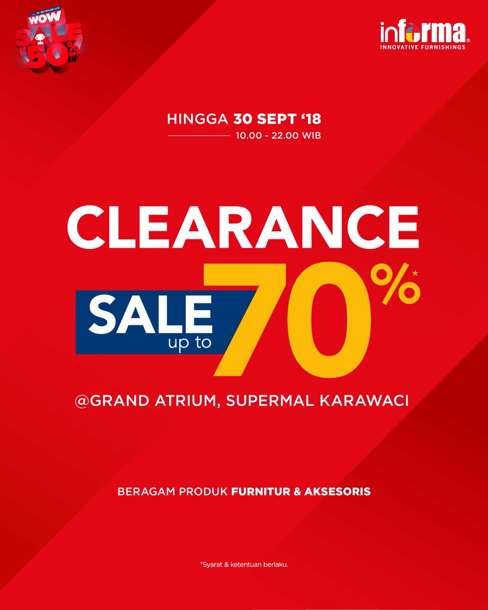 Informa - Promo Clearance Sale s.d 70% di Informa Grand Atrium Karawaci (s.d 30 Sept 2018)
