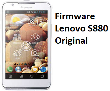 Download Firmware Lenovo S880 Original