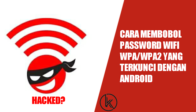 Cara Membobol Password WiFi WPA/WPA2