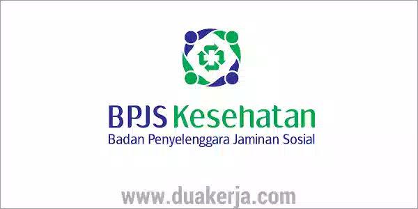 Lowongan Kerja BPJS Kesehatan Tahun 2019
