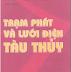 SÁCH SCAN - Trạm phát điện và lưới điện tàu thủy (GS.TS Thân Ngọc Hoàn - TS. Nguyễn Tiến Ban)