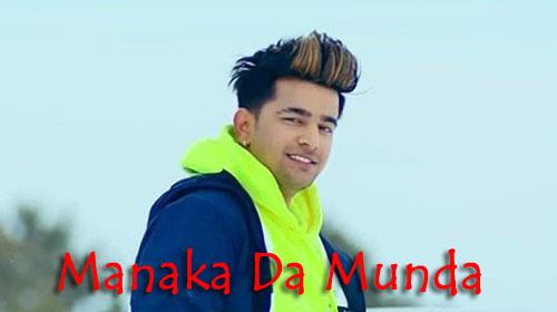 Manaka Da Munda Lyrics Jass Manak Janilyrics Com Movie Album
