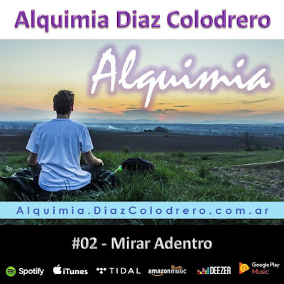 Alquimia Diaz Colodrero - Track #02 - Mirar Adentro