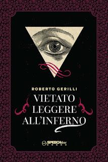 copertina di Vietato leggere all'inferno di Roberto Gerilli