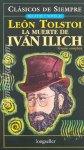 La Muerte de Iván Ilich – León Tolstoi