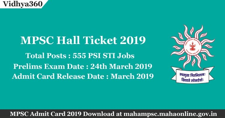 Download MPSC Hall Ticket 2019 - MPSC Admit Card for 555 PSI STI Exam