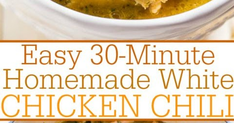 Easy 30-Minute Homemade White Chicken Chili - CUCINA DE YUNG