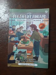 Review Buku : Teach Like Finland - Timothy D. Walker