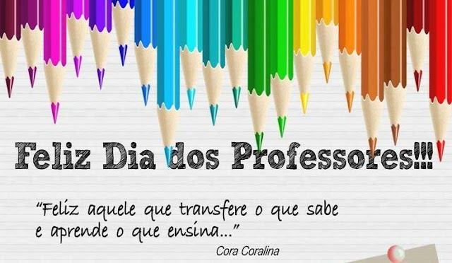 15 de Outubro: Feliz Dia do Professor!