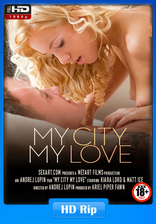 [18+] My City My Love SexArt 2016 Poster
