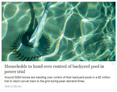 http://www.smh.com.au/business/consumer-affairs/households-to-hand-over-control-of-backyard-pool-in-power-trial-20180219-p4z0v6.html