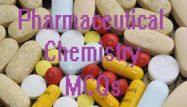 Pharmaceutical Chemistry MCQ