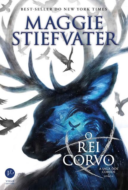 O rei Corvo - A saga dos corvos Maggie Stiefvater