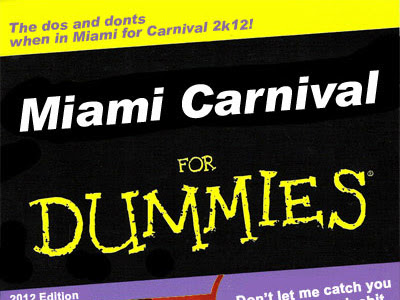 MIAMI Carnival 2012 for Dummies