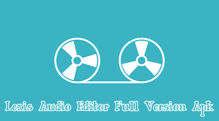 Lexis Audio Editor V2.45 Pro Mod Full Version Apk 1