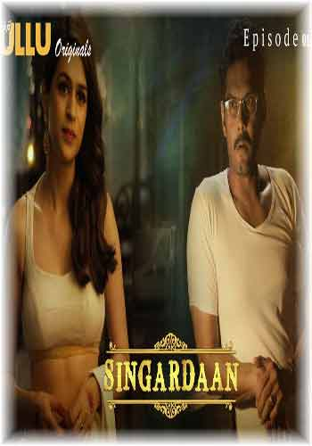 18+ Singardaan 2019 Episode 01 720p HDRip | Hindi Adult Web Series Download | Adult Video Download | Shradha Das Hot Video Download and Watch Online