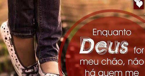 Enquanto Deus For Meu Chão Não Há Quem Me Derrube: Enquanto Deus For O Meu Chão, Não Há Quem Me Derrube