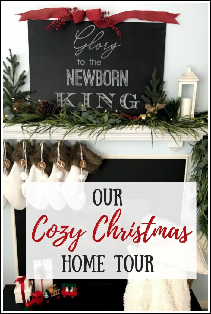 Our 2018 Cozy Christmas Home Tour