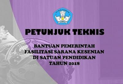 Petunjuk Teknis Fasilitasi Komunitas Kesenian Tahun 2018