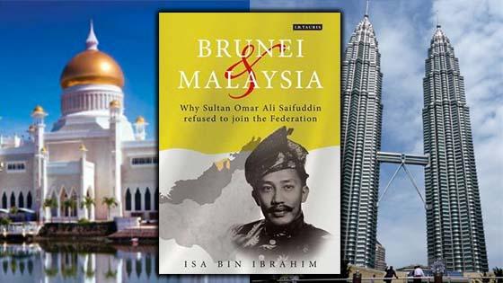 Punca Sebenar Kenapa Brunei Tidak Mahu Bersama Membentuk Malaysia