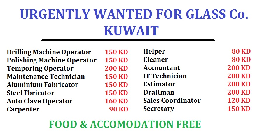 URGENTLY WANTED FOR KUWAIT - DUBAI JOB WALKINS
